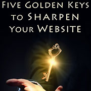 CJ Gilbert's Five Golden Keys to Sharpen Your Website